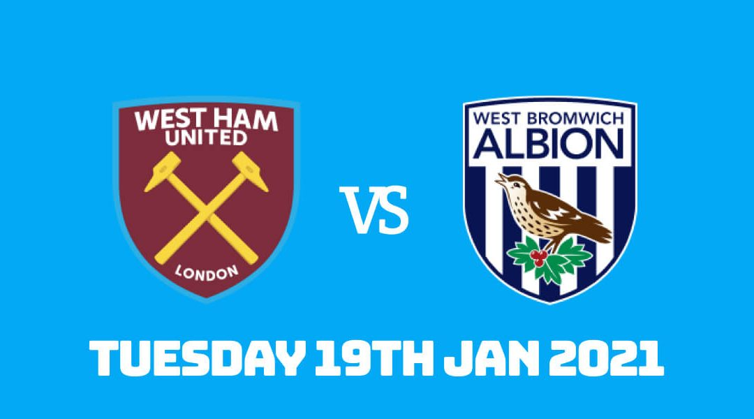 Betting Preview: West Ham vs West Brom