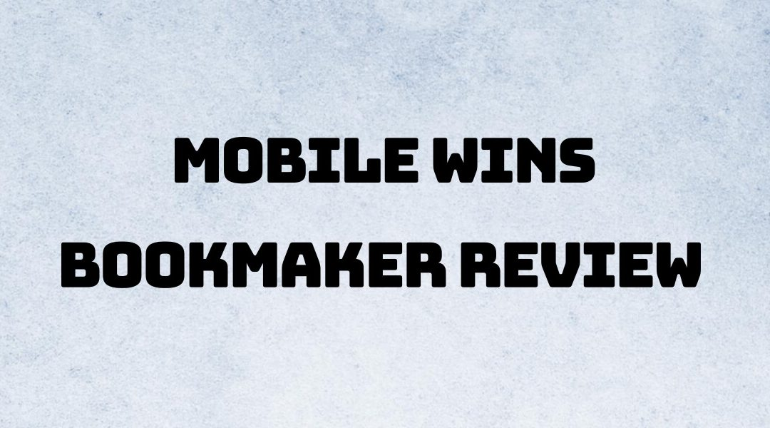 Mobile Wins Review