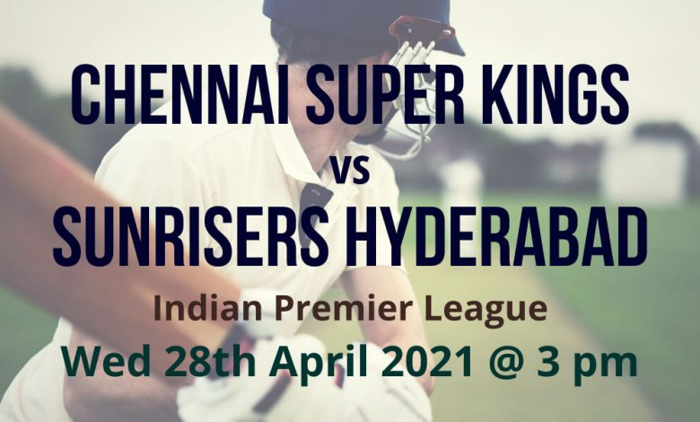 IPL Cricket Betting Preview: Chennai Super Kings v Sunrisers Hyderabad
