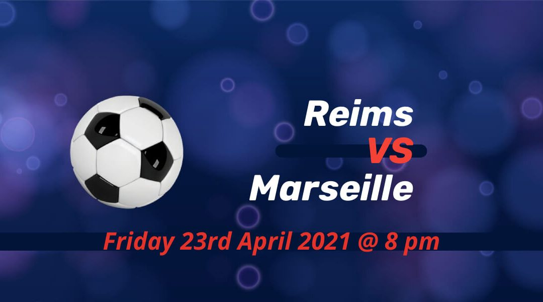 Betting Preview: Reims v Marseille