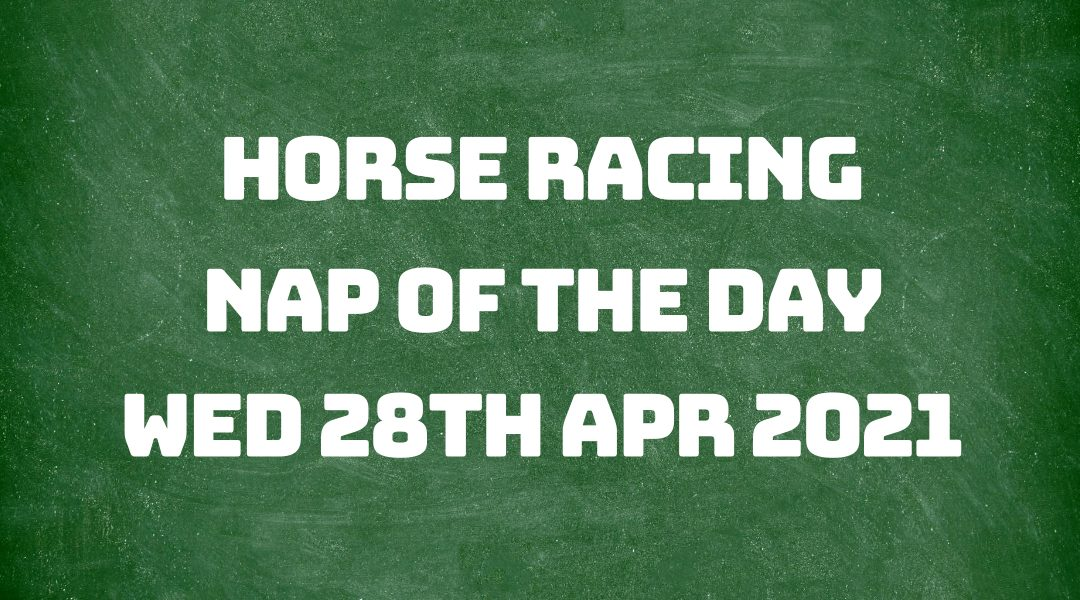 Nap of the Day - 28th April 2021