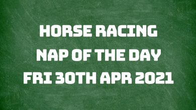 Nap of the Day - 30th April 2021