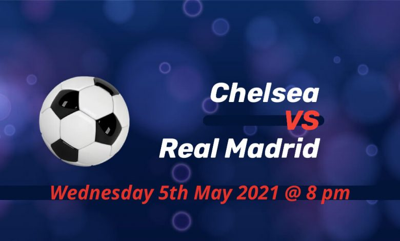 Betting Preview: Chelsea v Real Madrid