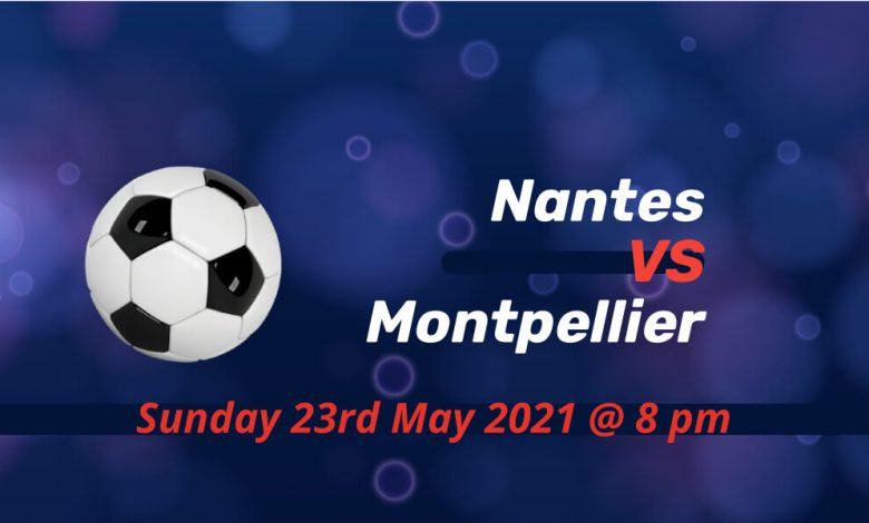Betting Preview: Nantes v Montpellier