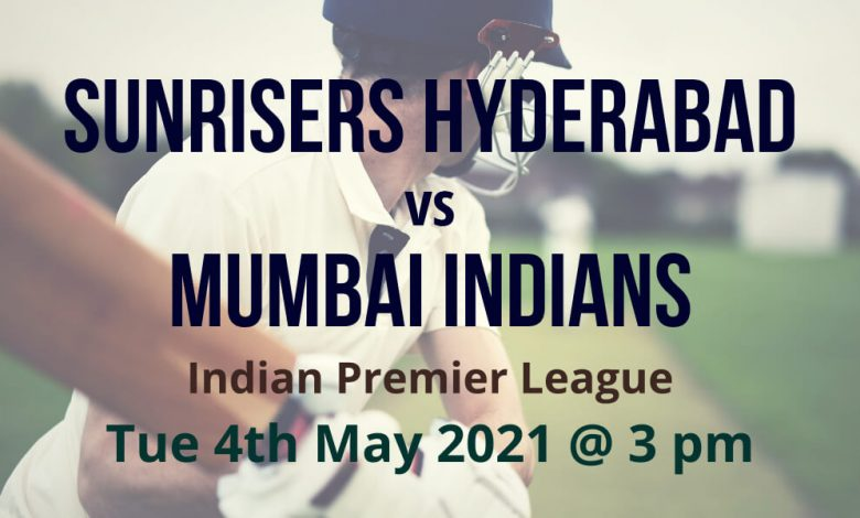 IPL Cricket Betting Preview: Sunrisers Hyderabad v Mumbai Indians