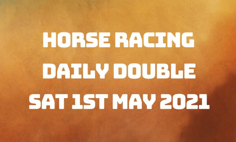 Daily Double - 1st May 2021