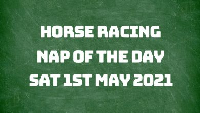 Nap of the Day - 1st May 2021