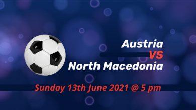 Betting Preview: Austria v North Macedonia EURO 2020