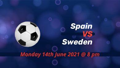 Betting Preview: Spain v Sweden EURO 2020