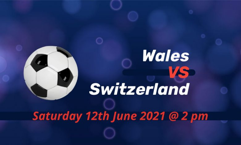 Betting Preview: Wales v Switzerland EURO 2020