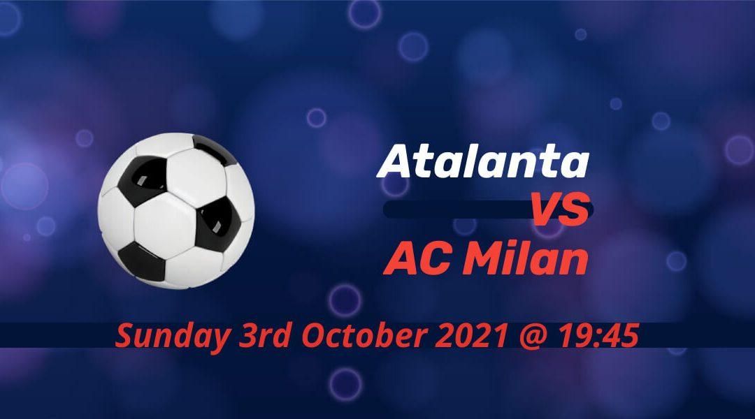 Betting Preview: Atalanta v AC Milan